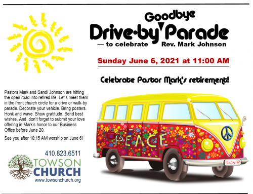 Drive-by Goodbye Parade June 6, 2021